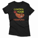 control_your_tempura-black-F