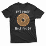 eat_more_hole_food-black-M