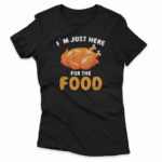 i`m_just_here_for_the_food-black-F